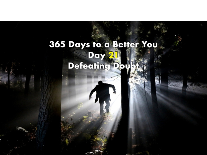 365 Days to a Better You – Day21