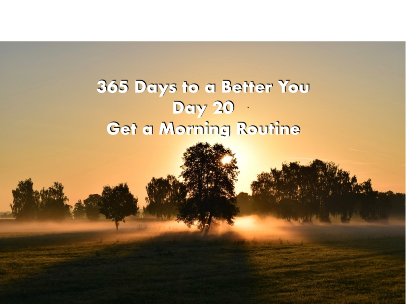 365 Days to a Better You – Day20