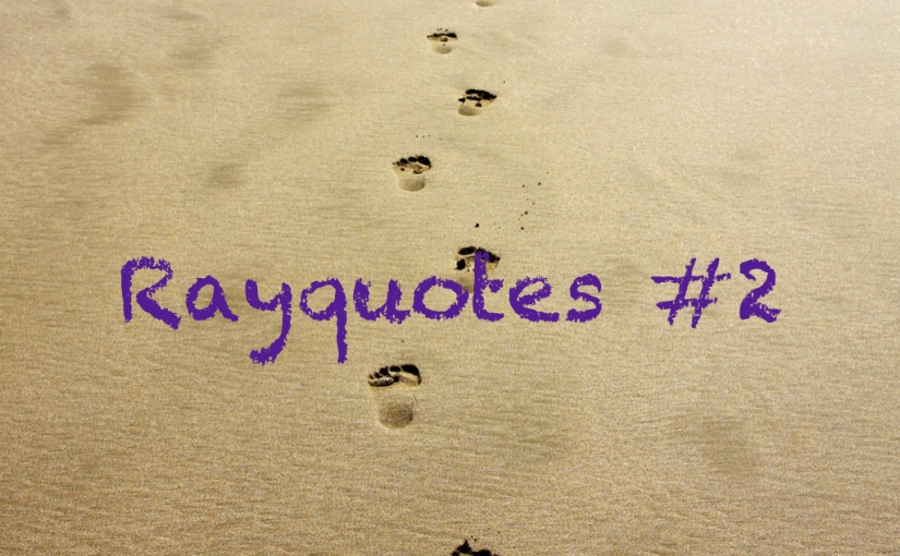 Rayquotes #2 – Love Quotes