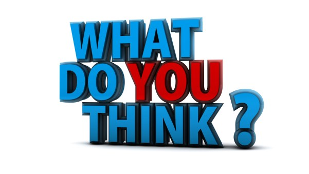 Question of the Day – Your Thoughts Appreciated