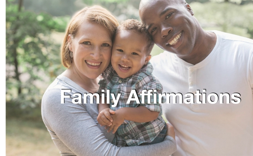 8 #Family Affirmations