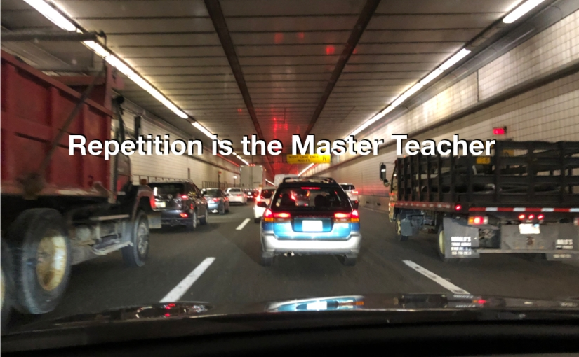 Repetition is the Master Teacher – Day 119 of 365 Days to a Better You