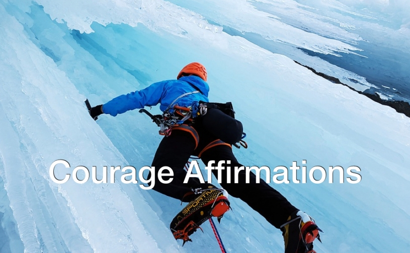 12 Courage Affirmations