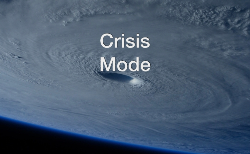 Crisis Mode – Day 139 of 365 Days to a BetterYou