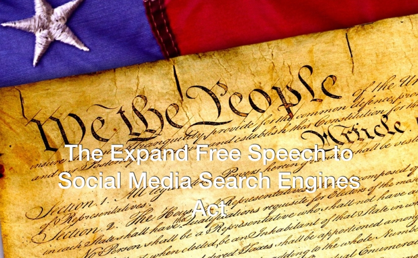 The Expand Free Speech to Social Media Search Engines Act
