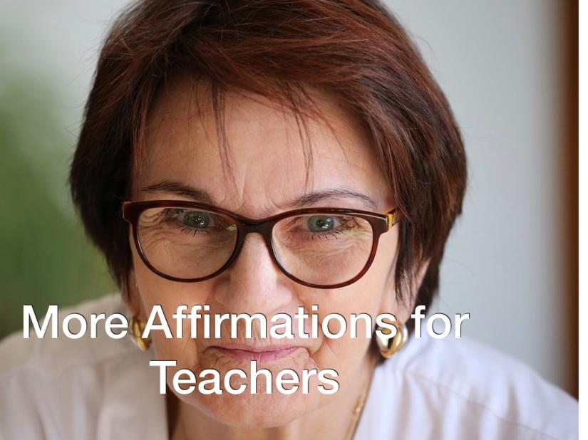 25 Teacher Affirmations