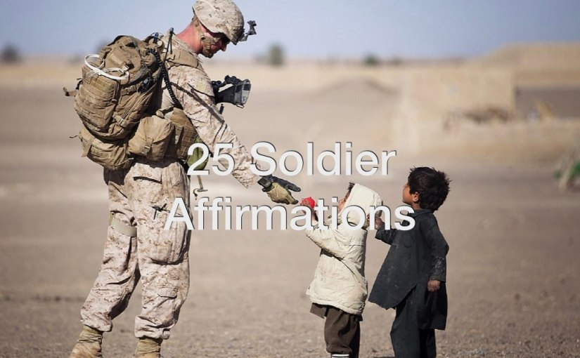 25 Soldier Affirmations for Memorial Day
