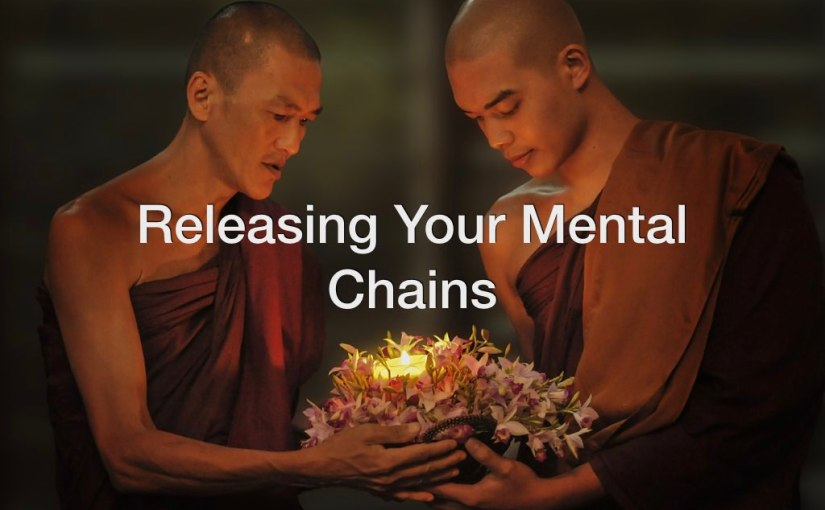 Releasing Your Mental Chains – Day 169 of 365 Days to a BetterYou