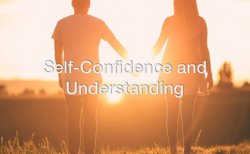 Self-Confidence and Understanding – Day 173 of 365 Days to a Better You