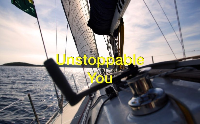 Unstoppable You – Day 160 of 365 Days to a Better You