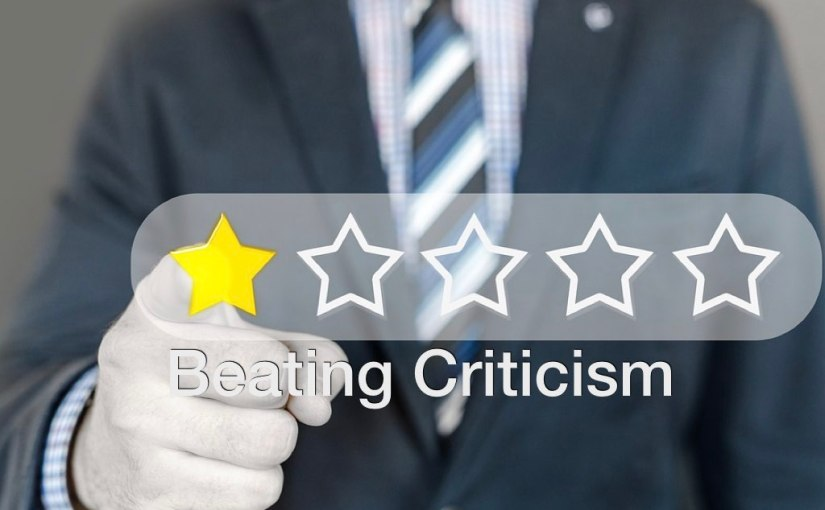 Beating Criticism – Day 190 of 365 Days to a Better You