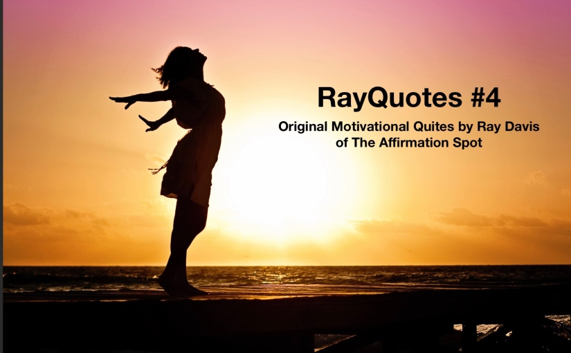 RayQuotes #4