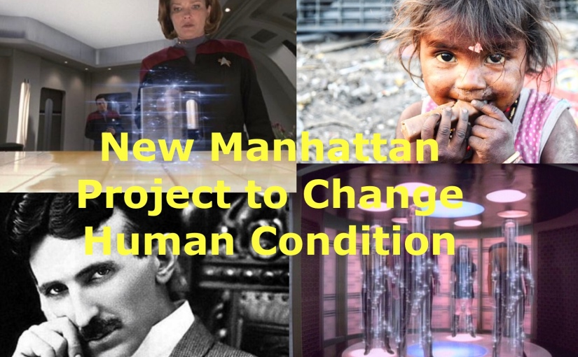 """A 10-Year New """"Manhattan Project"""" That Could Change Human Destiny – Day 231 of 365 Days to a BetterYou"""