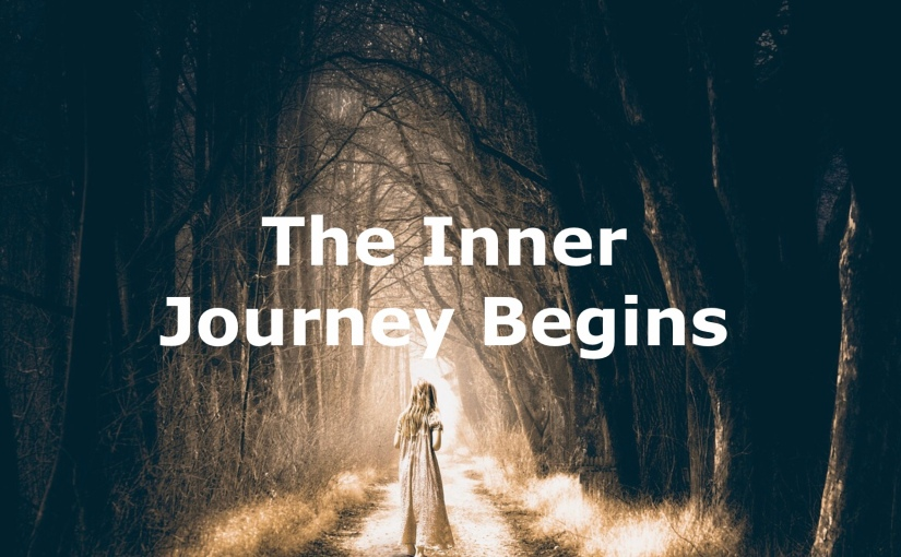 The Inner Journey Begins – Day 247 of 365 Days to a Better You