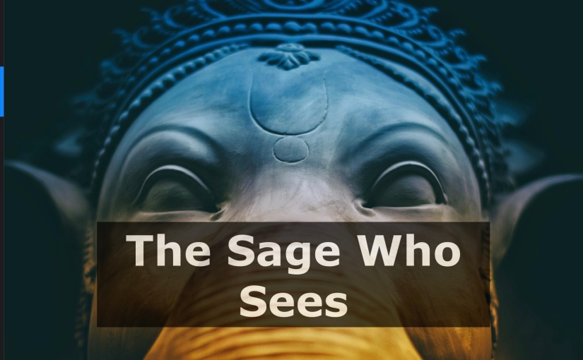 The Sage Who Sees – Day 260 of 365 Days to a Better You