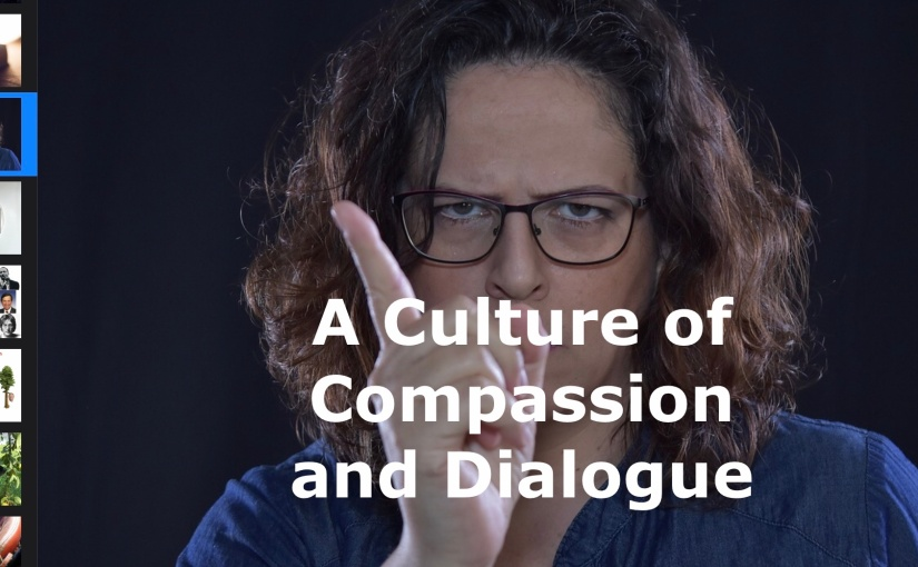 A Culture of Compassion and Dialogue – Day 272 of 365 Days to a Better You