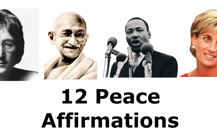 12 Peace Affirmations – Day 273 of 365 Days to a Better You