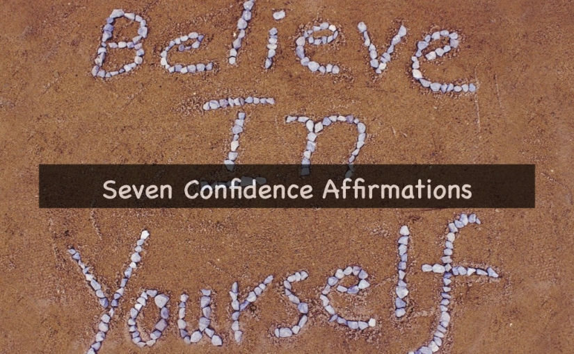 7 Confidence Affirmations for Your Sunday