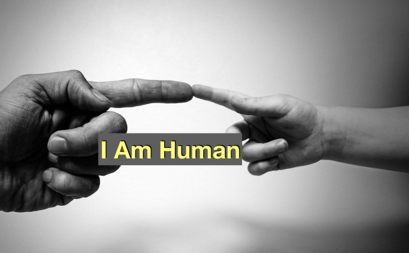I Am Human – Day 297 of 365 Days to a BetterYou