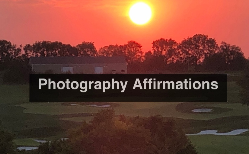 Photographer Affirmations
