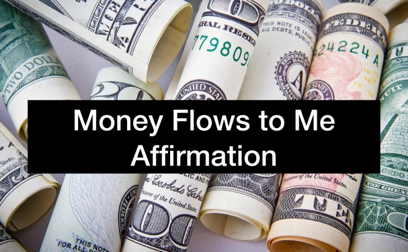 17-Minute Money Flows to Me Mantra