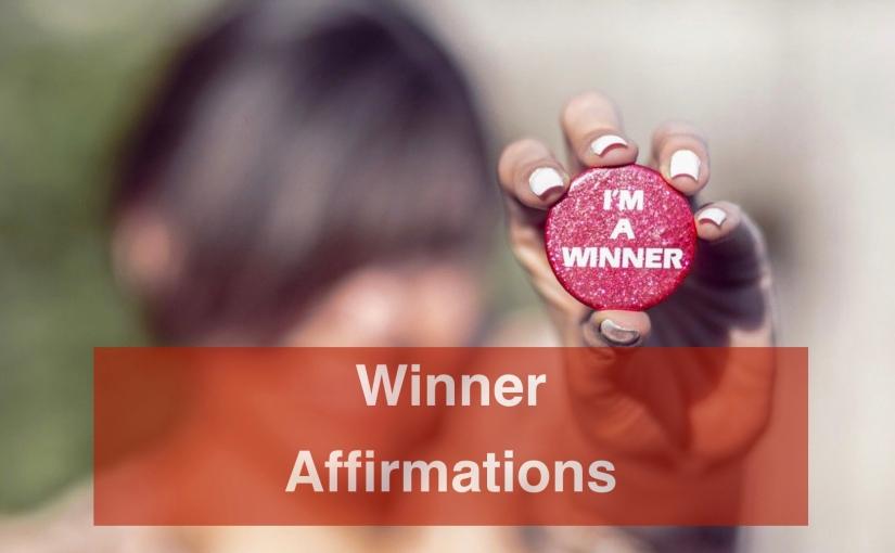Winner Affirmations