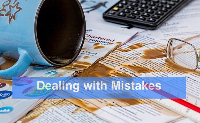 Thoughts on Dealing with Mistakes – Day 310 of 365 Days to a Better You