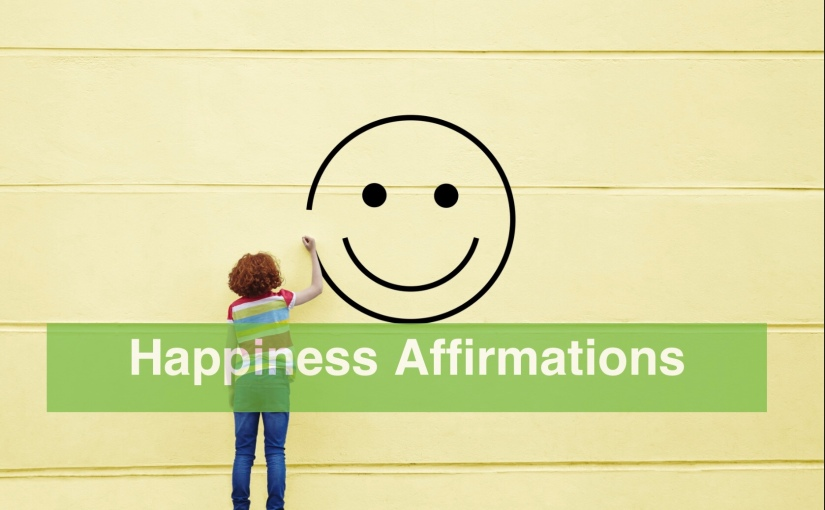 10 Happiness Affirmations for Your Weekend