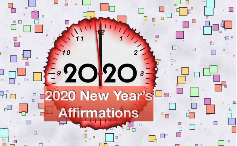 2020 New Year's Affirmations – Day 318 of 365 Days to a Better You