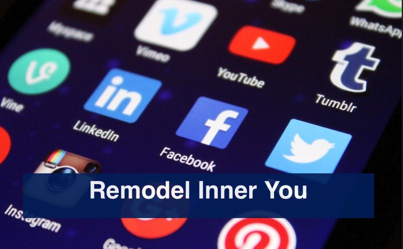 Remodeling Inner You – Day 320 of 365 Days to a BetterYou
