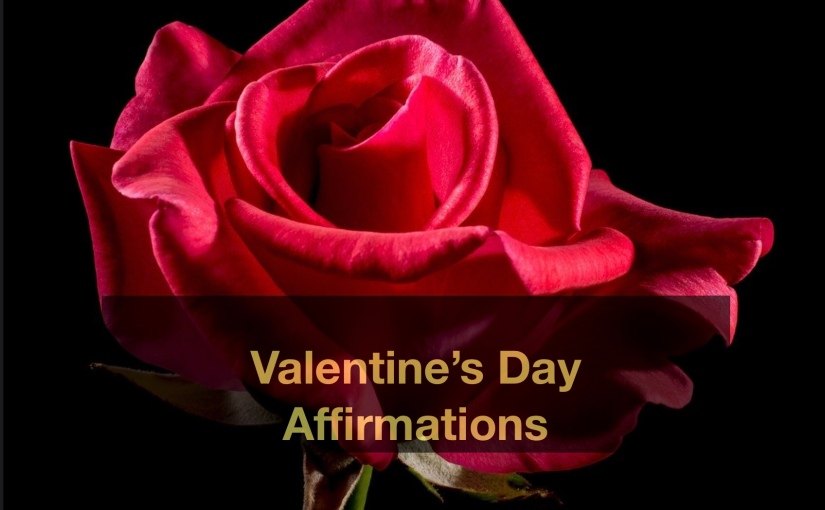 Valentine's Day Affirmations