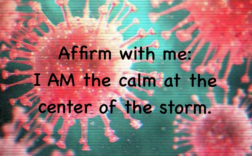 Affirmations for This ChaoticMoment
