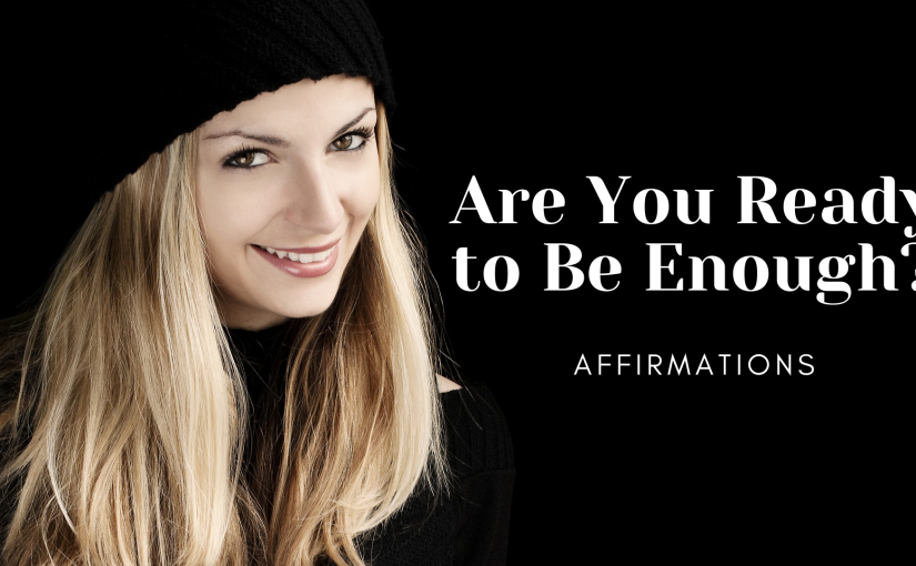 There Is Enough Affirmations