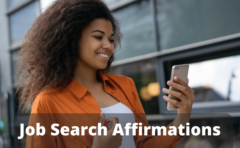 25 Job Search Affirmations