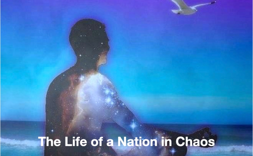 The Life of a Nation inChaos