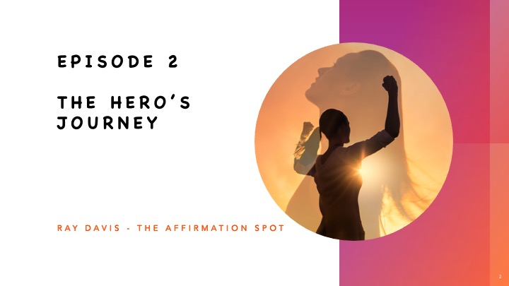 The Hero's Journey – How Do We Apply It in Our Lives?