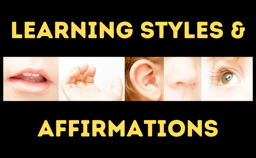 Learning Styles andAffirmations