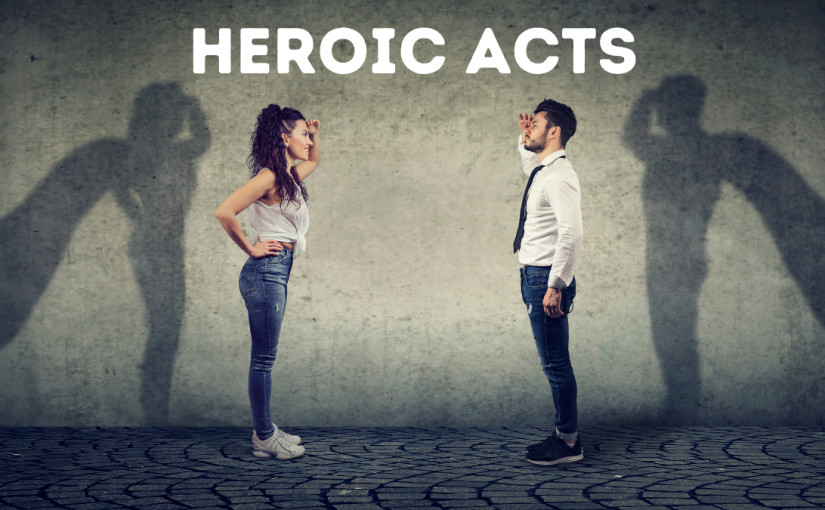 Heroic Acts