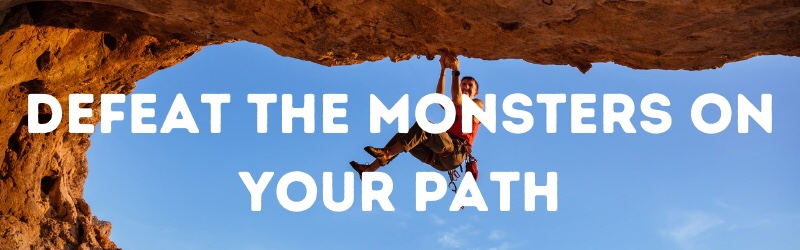 Defeating the Monsters Along YourPath
