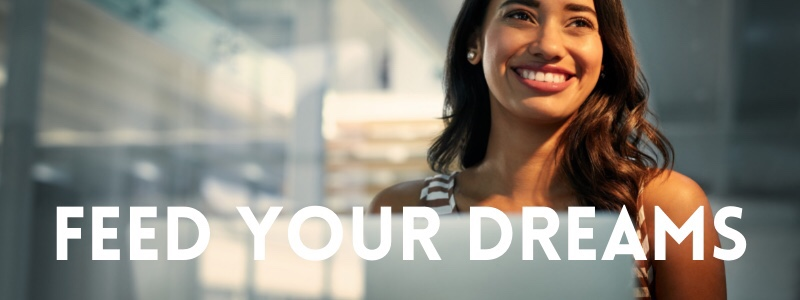 Feed Your Dreams