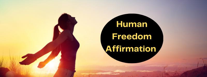 Human Freedom Affirmation on July4th