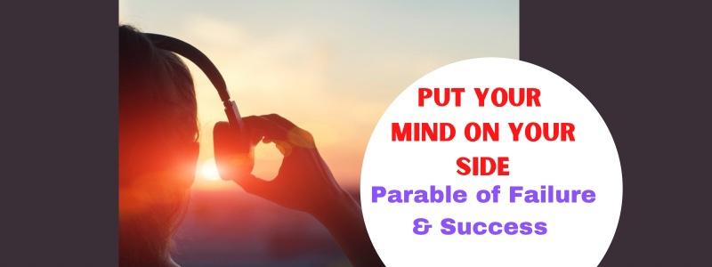 The Failure & SuccessParable